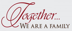Catalog > Together We Are a Family, Family Wall Art Decal