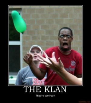 the-klan-funny-kkk-black-guy-demotivational-poster-1228775930.jpg