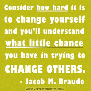 yourself and you'll understand what little chance you have in trying ...