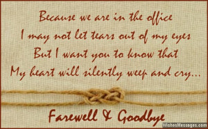 ... will quit your new job and come back to work with us again farewell