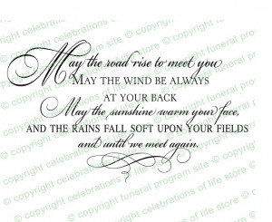 Ready Made Wording Funeral Quotes : Irish Blessing Funeral Quote ...