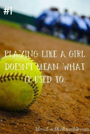 Softball- play like a girl