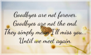 Goodbye Forever Friend Quotes Quotes, love quotes