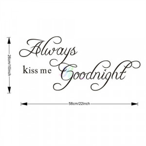 Details about K5G Always Kiss Me Goodnight Quote Removable Wall Decal ...