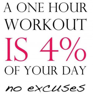 ... of your day No Excuses. Health is everything. Health is Wealth