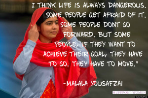 think life is always dangerous. Some people get afraid of it ...