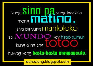 Sa mundo kay hirap sumuri kung alin ang totoo, huwag kang basta-basta ...