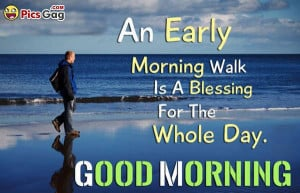 funny morning walk quotes good morning baby quotes for her new gud mrg ...