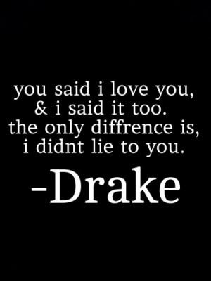 miss #heartbreak #Breakup #drake #love #lie