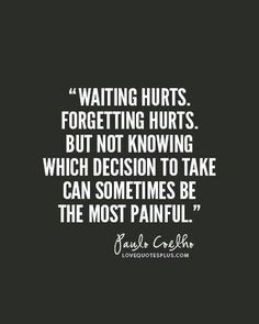 Hard Decision in Life Quotes | Very hard decision | Quotes | Pinterest