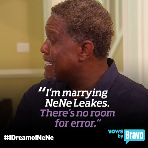 NeNe Leakes - Gregg Quote from I Dream of NeNe