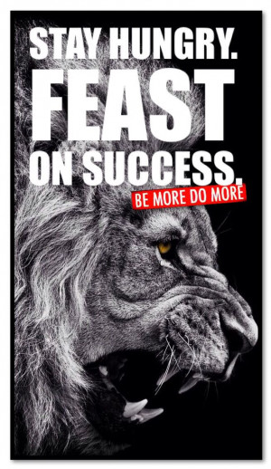 STAY HUNGRY. FEAST ON SUCCESS. Www.personaltrainingSF.com # ...