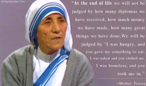 Mother Teresa ...