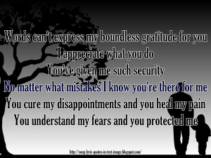 ... for you i appreciate what you do you ve given me such security