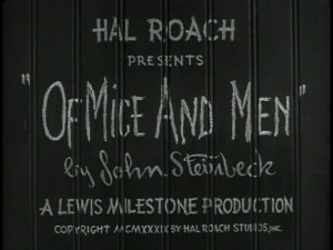 Of Mice And Men - John Steinbeck's Masterpiece On Film