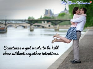 girlfriend quotes - Sometimes a girl wants to be