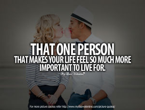 Love Quotes - That one person