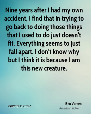 after I had my own accident, I find that in trying to go back to doing ...