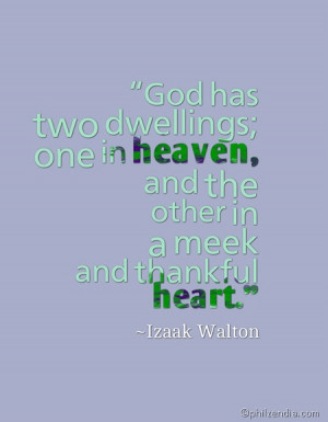 quotes about gratitude god has two dwellings