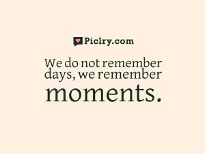 cesare pavese we do not remember days we remember moments cesare ...