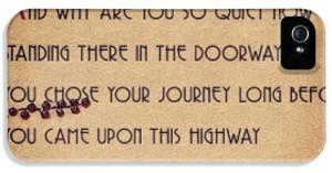 Quotes iPhone 5 Cases - #quote #lyrics #journey #quiet #highway iPhone ...