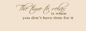 Quotes Relaxation Fun...