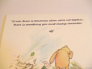 Always Remember - Winnie the Pooh Quote - Classic Piglet and Pooh. $3 ...
