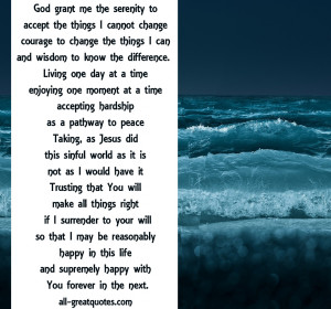 Serenity-Prayer-God-grant-me-the-serenity-to-accept-the-things-I ...