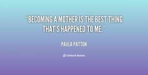 Quotes About Becoming A Mother