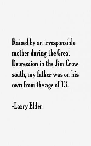 View All Larry Elder Quotes