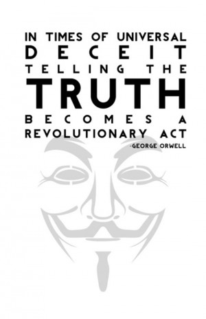 telling-the-truth-george-orwell-quotes-sayings-pictures.jpg