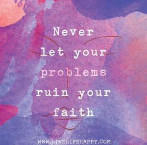 Keep your faith strong