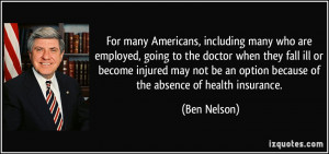 More Ben Nelson Quotes
