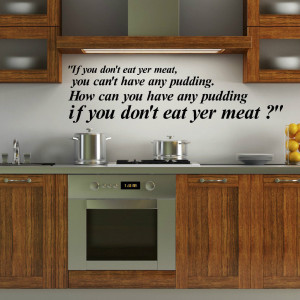 Pink Floyd Lyrics If You Dont Eat Yer Meat Wall Quote Kitchen Dining