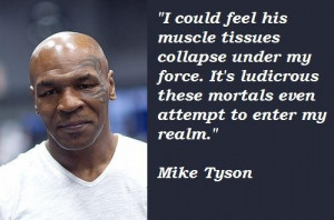 Mike Tyson Quotes Mike Tyson Quotes