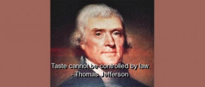 Thomas jefferson quotes and sayings taste law meaningful