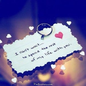 """... wait to spend the rest of my """"life with you."""" #quotes #marriage"""