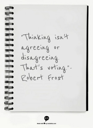 Robert Frosts' Quotes