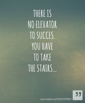 Take the stairs.
