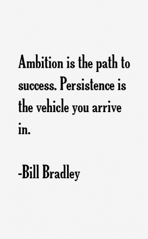 Bill Bradley Quotes & Sayings