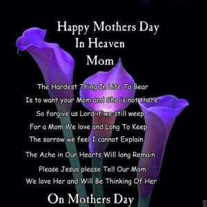 Happy Mother's Day to Moms in Heaven Inspirational Quote