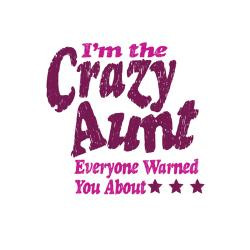 im_the_crazy_aunt_greeting_card.jpg?height=250&width=250&padToSquare ...