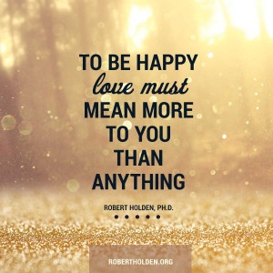 By Robert Holden Quotes Quotesgram