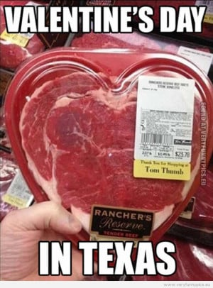 Funny Picture - Valentines day in Texas