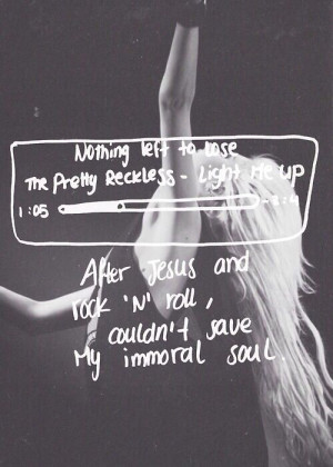 The Pretty Reckless- nothing left to lose