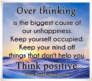 Over Thinking Quotes Picture