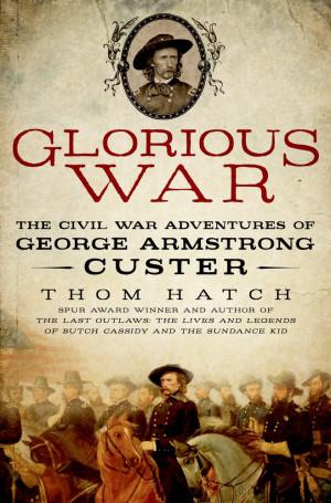 Thom Hatch Glorious War