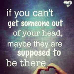 IF You Can't Get Someone Out Of Your Head