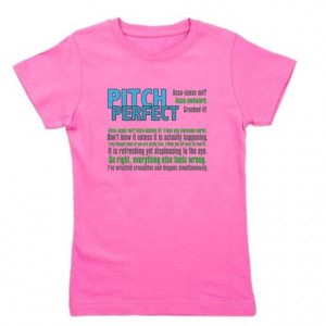 Cappella Gifts > A Cappella Kids > Pitch Perfect Quotes Girl's Tee