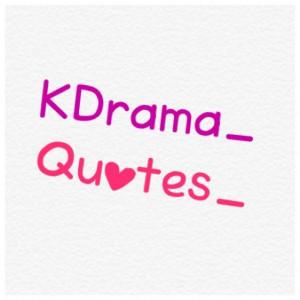 korean drama quotes kdrama quotes tweets 19 following 19 followers 17 ...